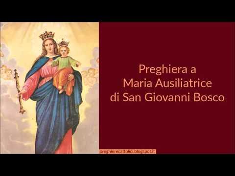 Preghiera a Maria Ausiliatrice di San Giovanni Bosco