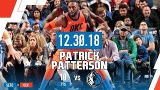 Patrick Patterson's Solid 10 Points & a Nasty Dunk vs Mavericks | December 30th, 2018