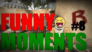 FUNNYMOMENTS #8 [CS:GO]