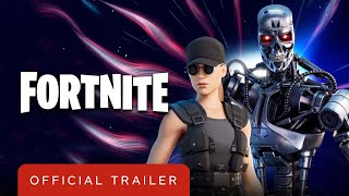 Fortnite - Official Sarah Connor and Terminator (T-800) Trailer