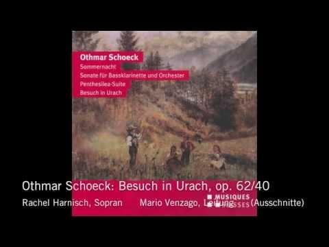 Rachel Harnisch - Othmar Schoeck: Besuch in Urach (Ausschnitte)