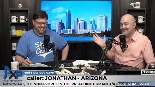Theist Has Question on Morality | Jonathan - Arizona | Atheist Experience 22.48
