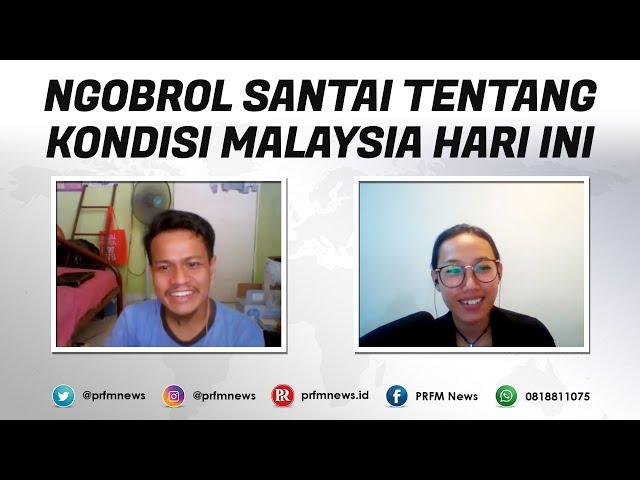 Cerita Kawan di Malaysia Hadapi Pandemi | Ketatnya Aturan (Part 1)