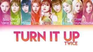 "Twice (트와이스) - ""turn it up"" | color coded lyrics (kor/rom/pt-br)"