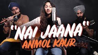 """""""Nai Jaana""""   Neha Bhasin   Anmol Kaur (New Punjabi Song 2019)   Live @ Playground Studio"""