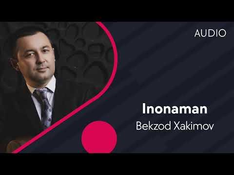 Bekzod Xakimov - Inonaman