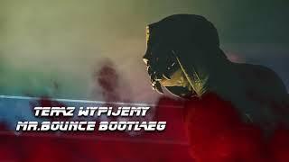 TERAZ WYPIJEMY (Mr.Bounce Bootleg) PUT-IN