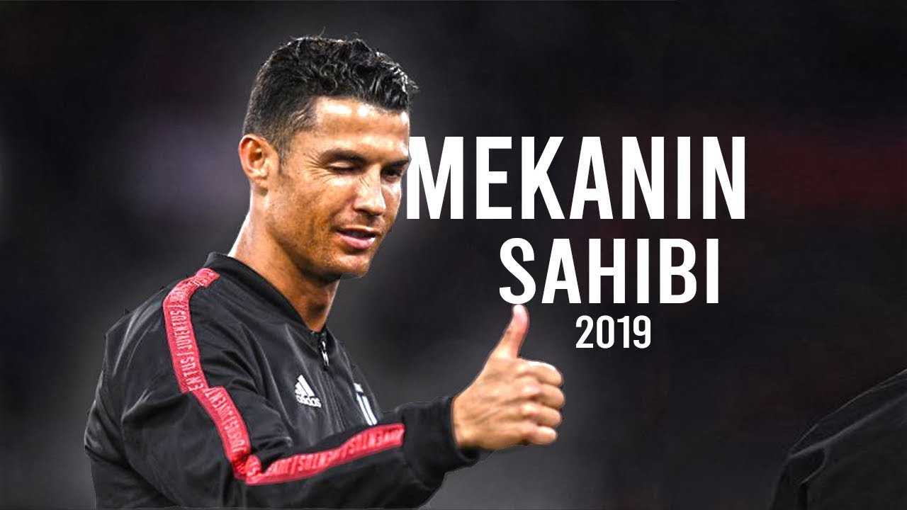 Cristiano Ronaldo 2019 Mekanin Sahibi Skills Goals Hd Youtube