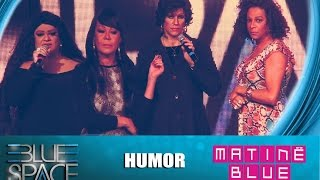 Blue Space Oficial -  Matinê - Humor  - 05.07.15