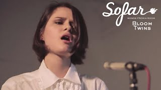 Bloom Twins - Talk To Me | Sofar London