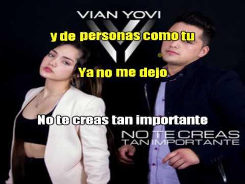 Vian Yovi - No Te Creas Tan Importante Karaoke Instrumental Oficial
