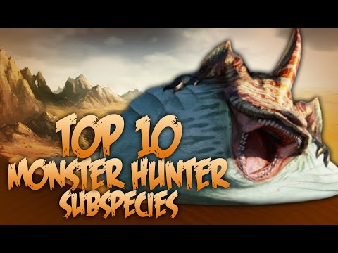 Top 10 Monster Hunter Subspecies