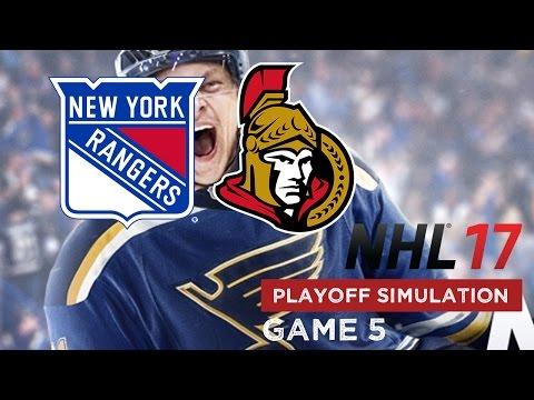 NHL 17 Playoff Simulation - New York Rangers @ Ottawa Senators - Game 5