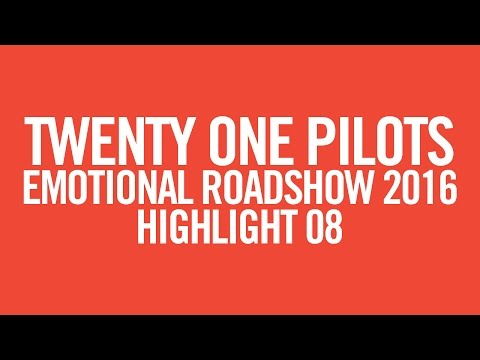 twenty one pilots - ERS2016 (Highlight 08)