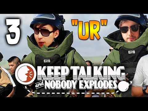 U AND R ◄ Keep Talking and Nobody Explodes - PART 3