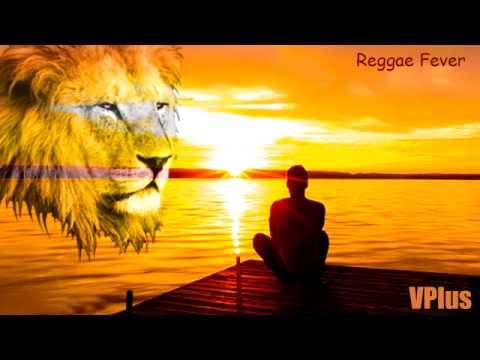 2015 Reggae Mix ~ A Prayer To Jah : Reggae Fever