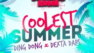 Ding Dong x Dexta Daps - Coolest Summer - Clean (Official Audio) | Good Good | 21st Hapilos  2016