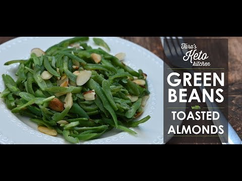 Keto French Cut Green Beans with Toasted Sliced Almonds | Keto Easter Recipe Series