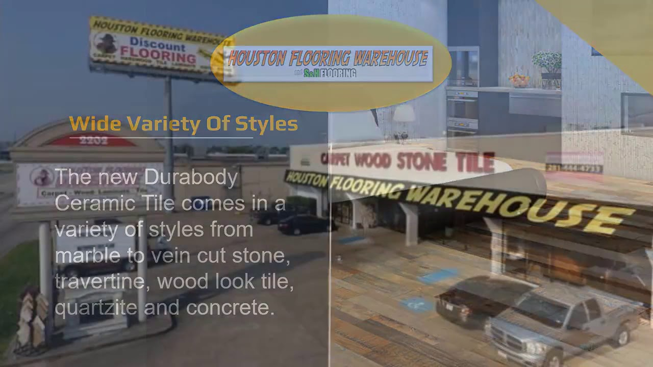 Houston Flooring Warehouse Announces Durabody Ceramic Tile
