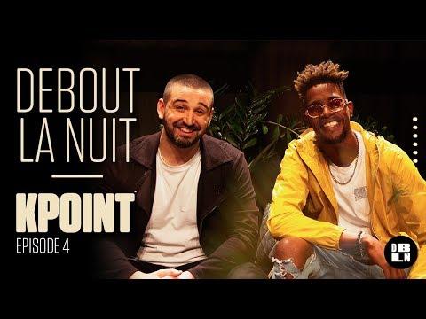 Youtube: KPOINT dans DEBOUT LA NUIT – #DBLN (Interview + Live)