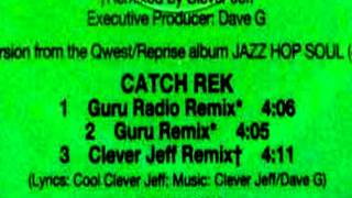 Clever Jeff - Catch Rek (Guru Remix) [PROMO ONLY 1994].mpg