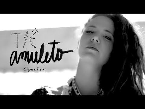 Tiê -  Amuleto - Clipe Oficial