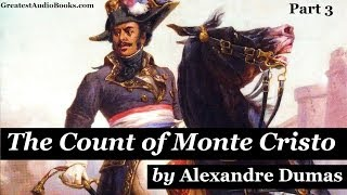 THE COUNT OF MONTE CRISTO - FULL AudioBook by Alexandre Dumas | Greatest Audio Books Part 3