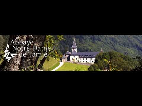 Lundi   Laudes--Abbaye de Tamié — Abbaye de Tamié