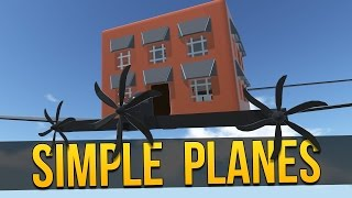simpleplanes flying house let s play simpleplanes simple planes gameplay