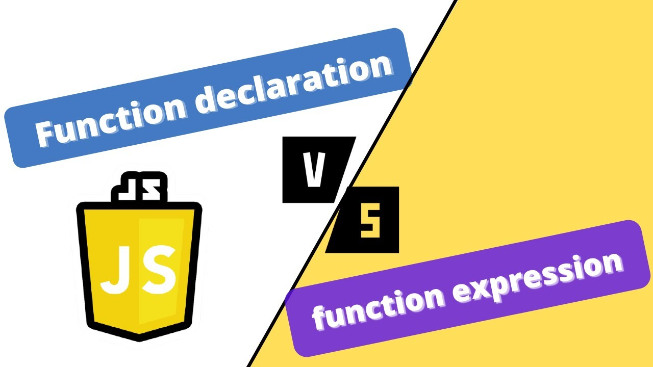 JavaScript course : Function Declaration Vs Function expression (Difference)