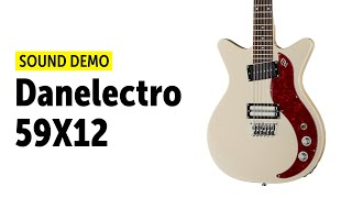 Danelectro 59X12 - Sound Demo (no talking)