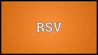 RSV Meaning