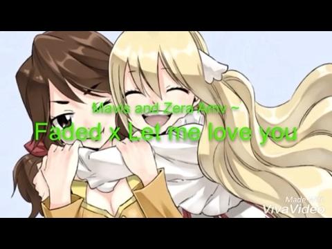 Fairy Tail Zero Mavis and Zera Amv ~ Faded x Let me love you