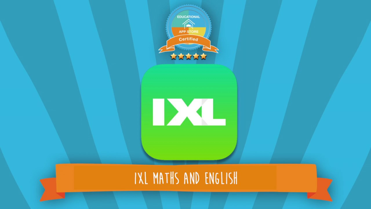 IXL Maths and English Practice App