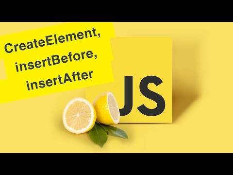 Javascript Tutorial | Create & Append, InsertBefore & InsertAfter | Ep35