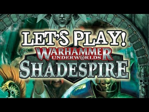 Let's Play! -  Warhammer Underworlds: Shadespire by Games Workshop
