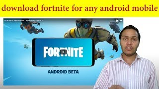 how to download fortnite mobile android YES-VLIP LV