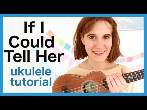 If I Could Tell Her - Dear Evan Hansen | ukulele tutorial