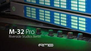 Martin Eyerer previews the new RME Audio M-32 Pro AVB Converter