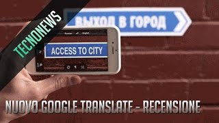 Nuovo Google Translate - Recensione