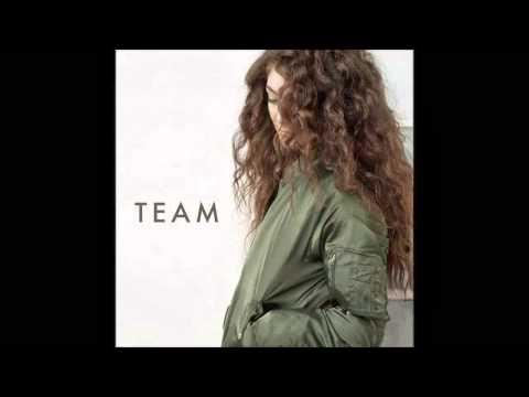 Lorde - Team (REMIX) ft. Derek John FREE DOWNLOAD