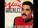 he vuelto-willie gonzales