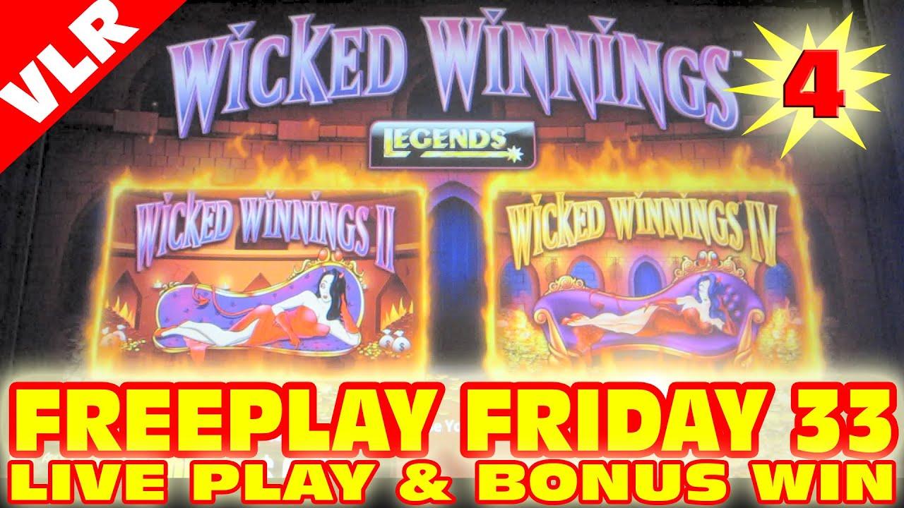 Wicked Winnings 4 Freeplay Friday 33 Slot Machine Live