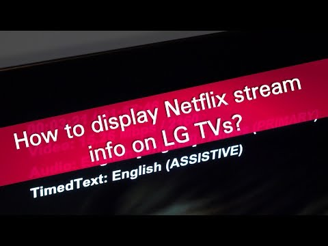 How to display Netflix stream info on LG TVs?