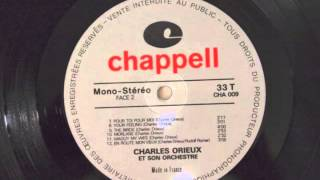CHARLES ORIEUX ET ON ORCHESTRA   The birds