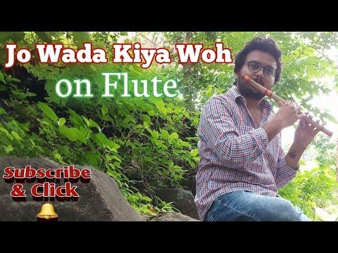 Jo Wada Kiya Woh Flute Cover by Radhe
