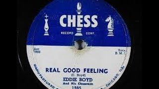 Eddie Boyd - Real Good Feeling