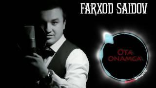 Farhod Saidov   Ota onamga | Фарход Саидов   Ота онамга (music version)
