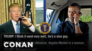 Trump Calls Obama To Talk About Chancellor Merkel  - CONAN on TBS