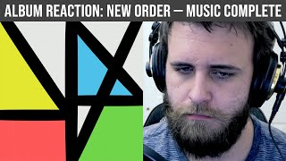 FIRST REACTION: Music Complete — New Order